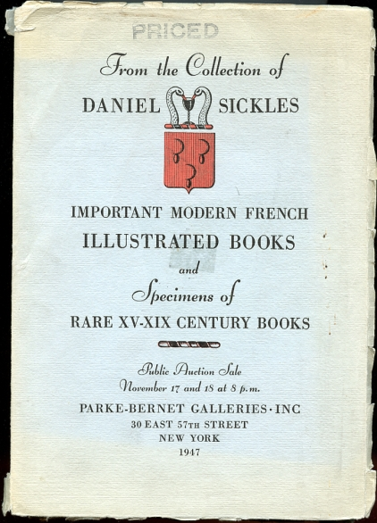 Image for From the Collection of Daniel Sickles Important Modern French Illsutrated Books and Specimens of Rare XV-XIX Century Books