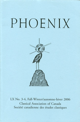 Image for Phoenix Journal of the Classical Association of Canada/ Revue De La Societe Canadienne Des Etudes Classiques Volume LX, No. 3-4, Fall-Winter/automne-Hiver 2006