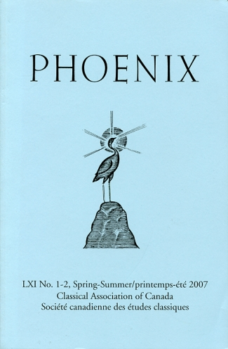 Image for Phoenix Journal of the Classical Association of Canada/ Revue De La Societe Canadienne Des Etudes Classiques Volume LXI, No. 1-2, Spring-Summer/printemps-Ete, 2007