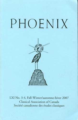 Image for Phoenix Journal of the Classical Association of Canada/ Revue De La Societe Canadienne Des Etudes Classiques Volume LXI, No. 3-4, Fall-Winter/automne-Hiver, 2007