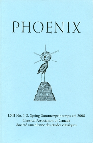 Image for Phoenix Journal of the Classical Association of Canada/ Revue De La Societe Canadienne Des Etudes Classiques Volume LXII, No. 1-2, Spring-Summer/printemps-Ete, 2008