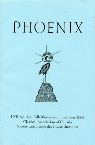 Image for Phoenix Journal of the Classical Association of Canada/ Revue De La Societe Canadienne Des Etudes Classiques Volume LXII, No. 3-4, Fall-Winter/automne-Hiver, 2008