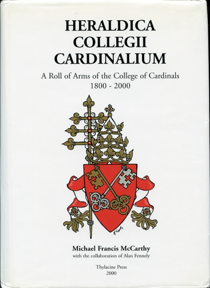 Image for Heraldica Collegii Cardinalium  A Roll of Arms of the College of Cardinals, 1800 - 2000