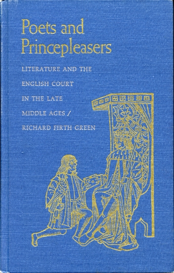 Image for Poets and Princepleasers  Literature and the English Court in the Late Middle Ages
