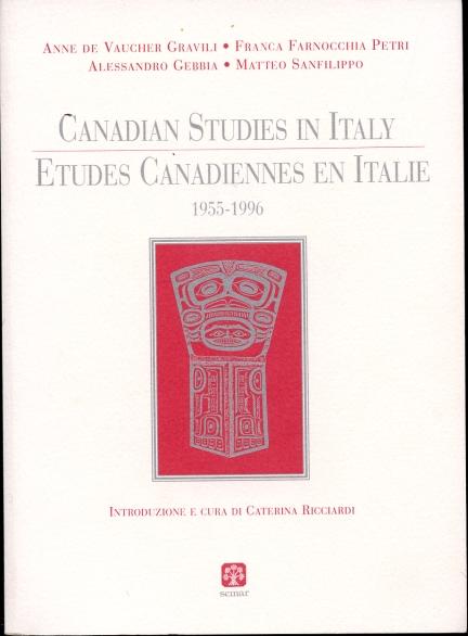 Canadian Studies in Italy  Etudes canadiennes en Italie : 1955-1996
