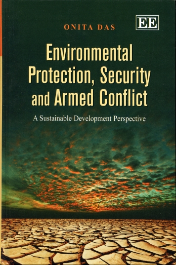 Image for Environmental Protection, Security and Armed Conflict  A Sustainable Development Perspective
