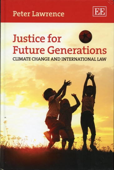 Image for Justice for Future Generations  Climate Change and International Law