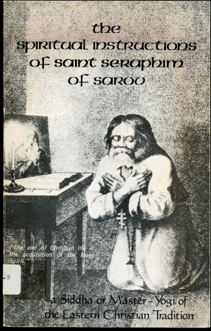 Image for The Spiritual Instructions of Saint Seraphim of Sarov