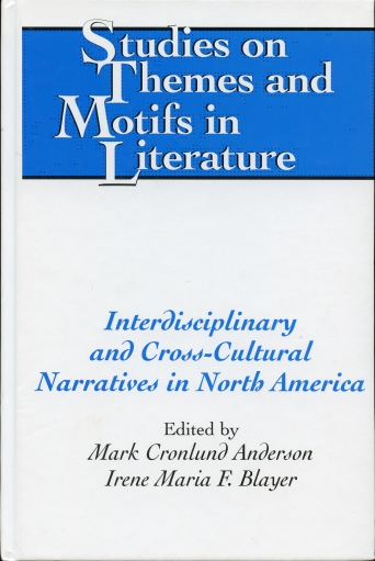 Image for Interdisciplinary and Cross-Cultural Narratives in North America   (v. 73)
