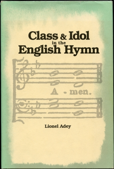 Image for Class and Idol in the English Hymn