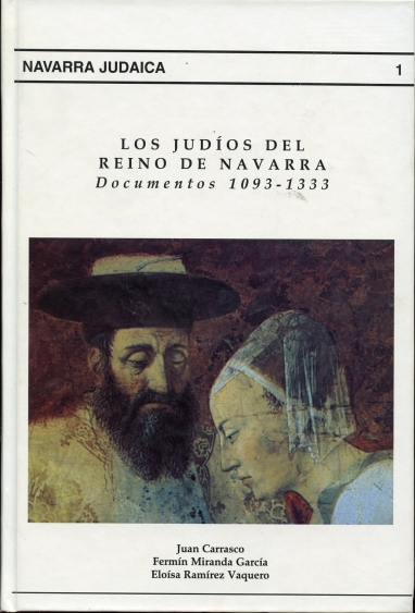 Image for Los judios del reino de Navarra   (Spanish Edition) Documentos 1093-1333
