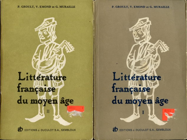Image for Anthologie De La Litterature Francaise Du Moyen Age. I Textes. II. Notes Et Glossaire Des Origines a La Fin Du XIII Siecle.