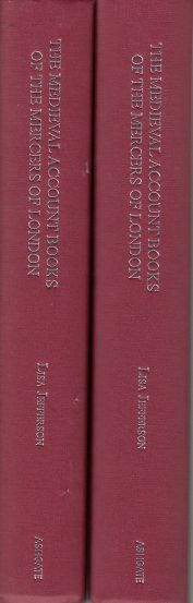 Image for The Medieval Account Books of the Mercers of London. Two Volumes An Edition and Translation
