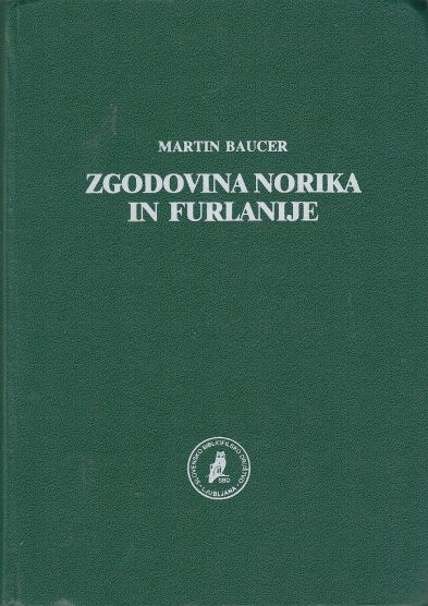 Image for Zgodovina Norika in Furlanije