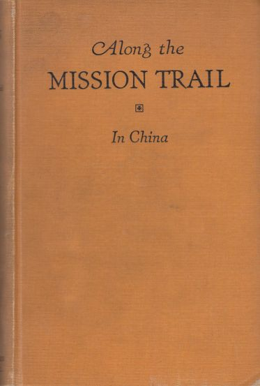 Image for Along the Mission Trail IV. in China