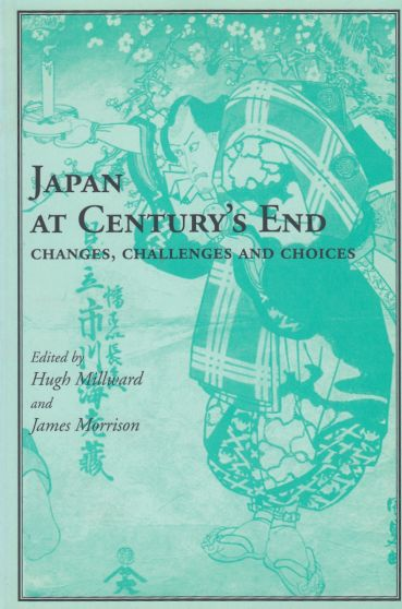 Image for Japan at Century's End  Changes, Challenges and Choices