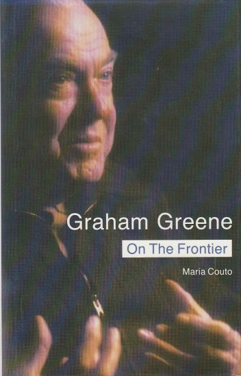 Image for Graham Greene: on the Frontier Politics and Religion in the Novels