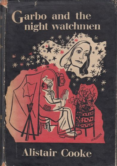Image for Garbo and the Night Watchmen  A Selection from the writings of British and American Film Critics