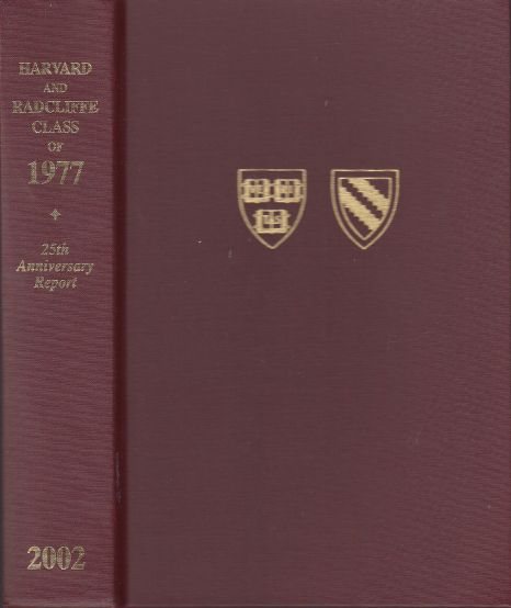 Image for HARVARD AND RADCLIFFE CLASS OF 1977 TWENTY-FIFTH ANNIVERSARY REPORT