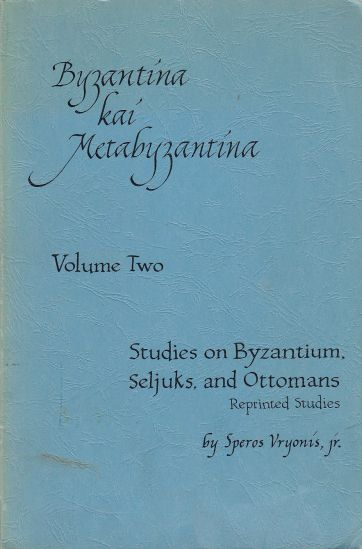 Image for Studies on Byzantium, Seljuks, and Ottomans Volume Two Reprinted Studies