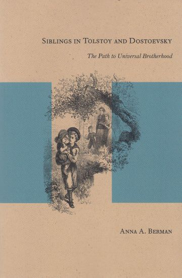 Image for Siblings in Tolstoy and Dostoevsky  The Path to Universal Brotherhood