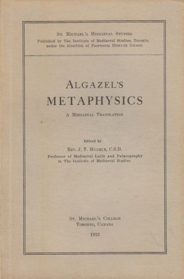 Image for Algazel's Metaphysics A Mediaeval Translation