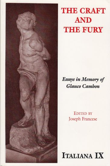 Image for The Craft and the Fury  Essays in Memory of Glauco Cambon