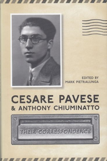Image for Cesare Pavese & Antonio Chiuminatto  Their Correspondence