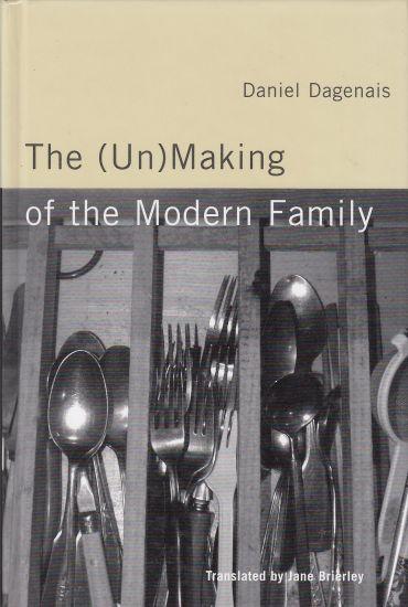 Image for The UnMaking of the Modern Family