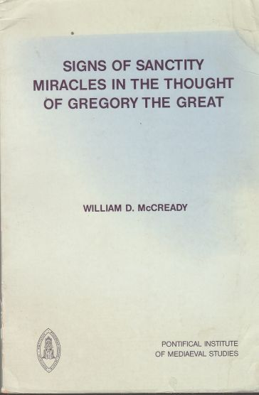 Image for Signs of Sanctity Miracles in the Thought of Gregory the Great