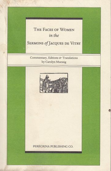 Image for The Faces Of Women  In The Sermons Of Jacques de Vitry