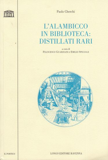 Image for L'Alambicco in Biblioteca  Distillati rari   (Italian Edition)