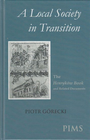 Image for A Local Society in Transition  The Henrykow Book and Related Documents