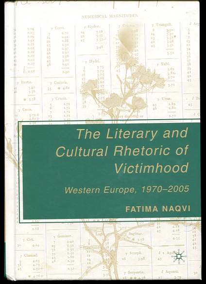 Image for The Literary and Cultural Rhetoric of Victimhood  Western Europe, 1970-2005