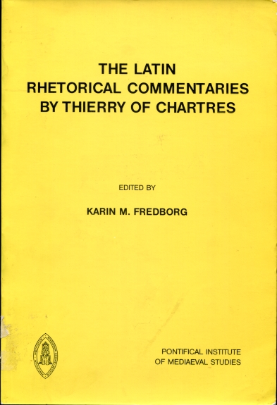 Image for The Latin Rhetorical Commentaries  by Thierry of Chartres