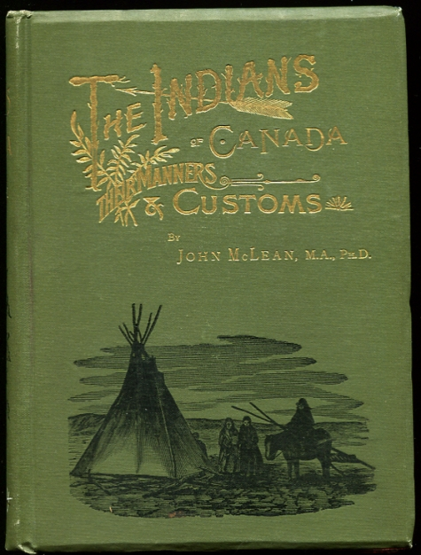 Image for The Indians of Canada  Their Manners and Customs
