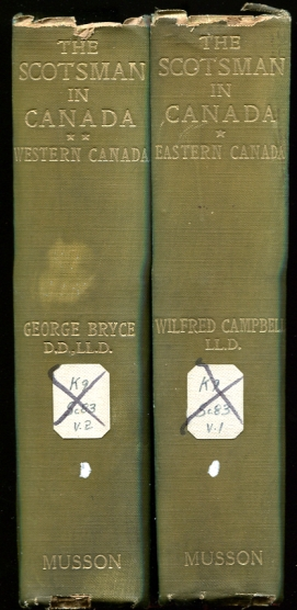 Image for The Scotsman In Canada. Two Volumes Eastern Canada. Western Canada