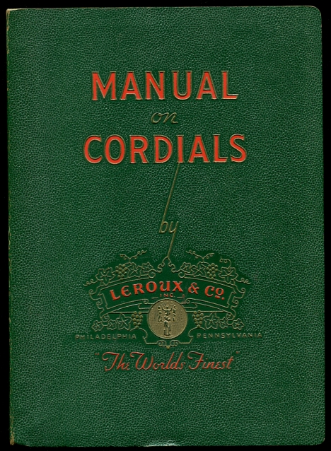 Image for Manual on Cordials. The World's Finest