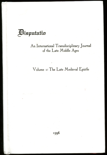 Image for Disputatio Volume 1  The Late Medieval Epistle