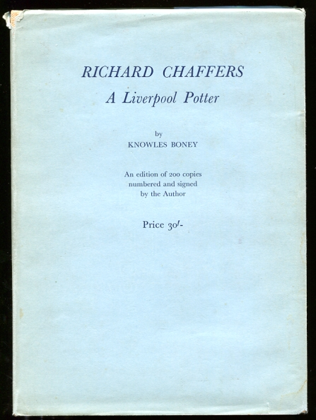 Image for Richard Chaffers, a Liverpool Potter Limited Edition, 101/200 signed by the author