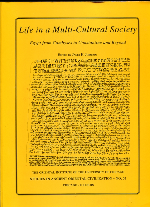 Image for Life in a Multi-Cultural Society  Egypt from Cambyses to Constantine and Beyond