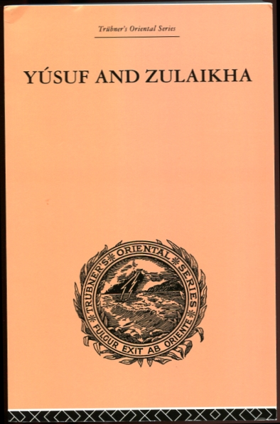 Image for Yusuf and Zulaikha  A Poem by Jami