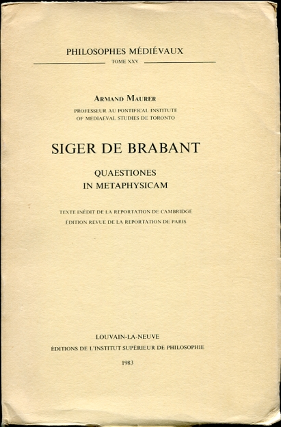 Image for Siger de Brabant. Quaestiones in Metaphysicam.  Texte Inedit de la Reportation de Cambridge edition revue de la Reportation de Paris