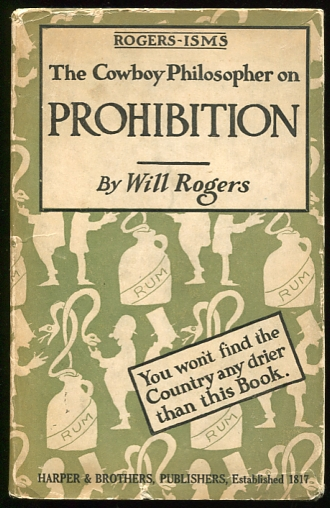 Image for Rogers-Isms. The Cowboy Philosopher on Prohibition You won't find the Country any drier than this Book.
