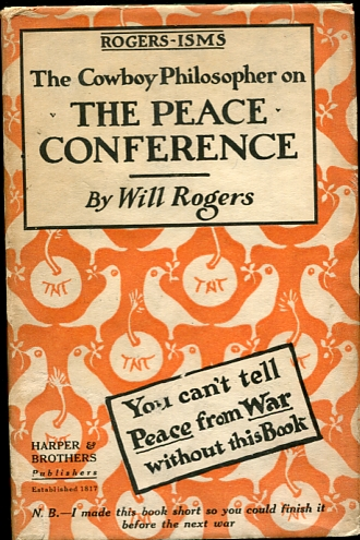 Image for Rogers-Isms. The Cowboy Philosopher on The Peace Conference You can't tell Peace from War without this Book.
