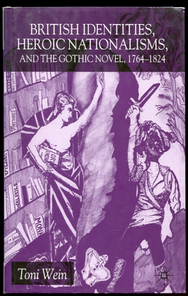 Image for British Identities, Heroic Nationalisms, And The Gothic Novel, 1764-1824
