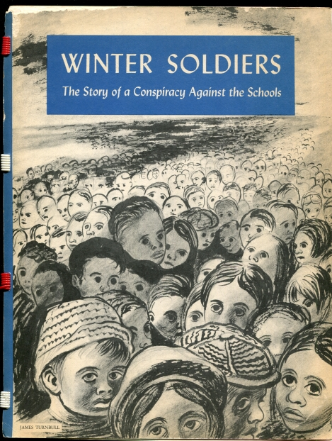 Image for Winter soldiers;  The story of a conspiracy against the schools