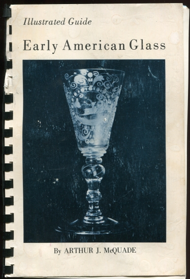 Image for Illustrated guide to early American glass Signed by Author