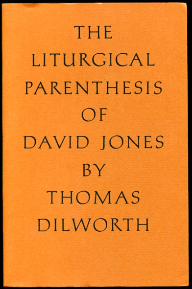 Image for The Liturgical Parenthesis of David Jones Signed by Author