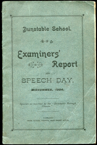 "Image for Dunstable School. Examiners' Report and Speech Day, Midsummer, 1904. Speeches as reported by the ""Dunstable Borough Gazette"""